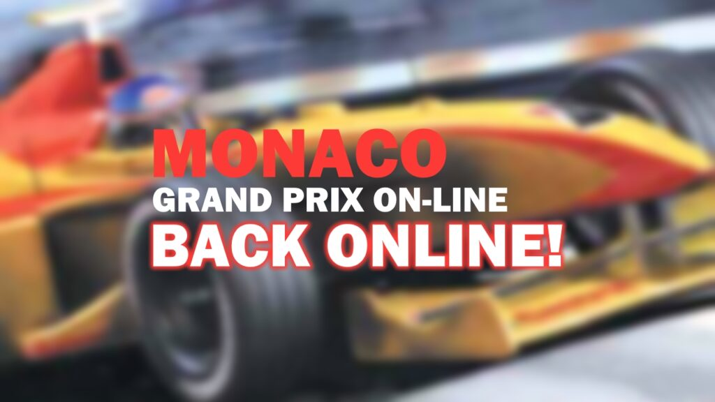 Monaco Grand Prix Online Is Revived!