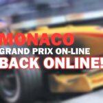 Monaco Grand Prix Online Is Revived!
